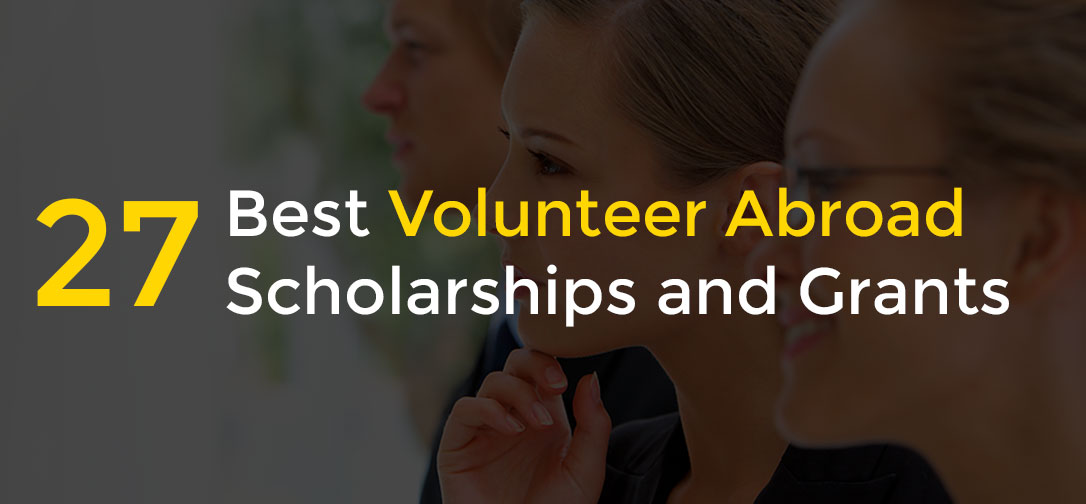 best volunteer abroad scholarships and grants