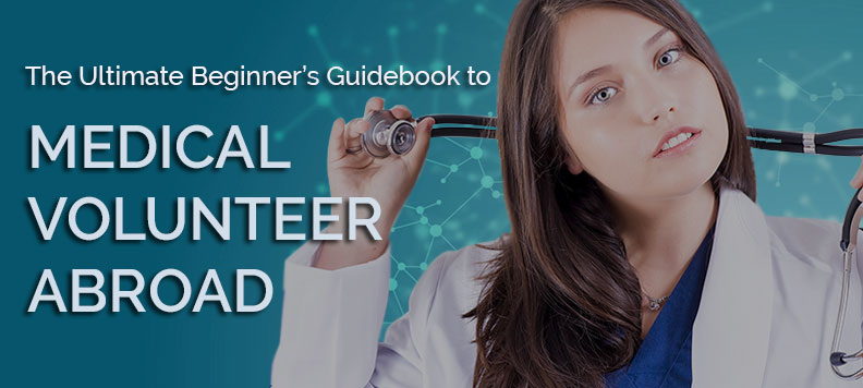 The guidebook to medical volunteer abroad